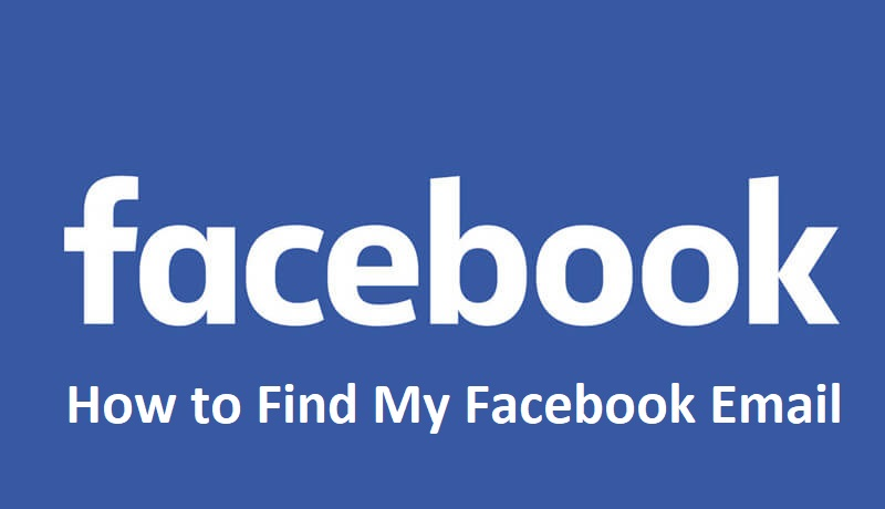 How to Find My Facebook Email Address