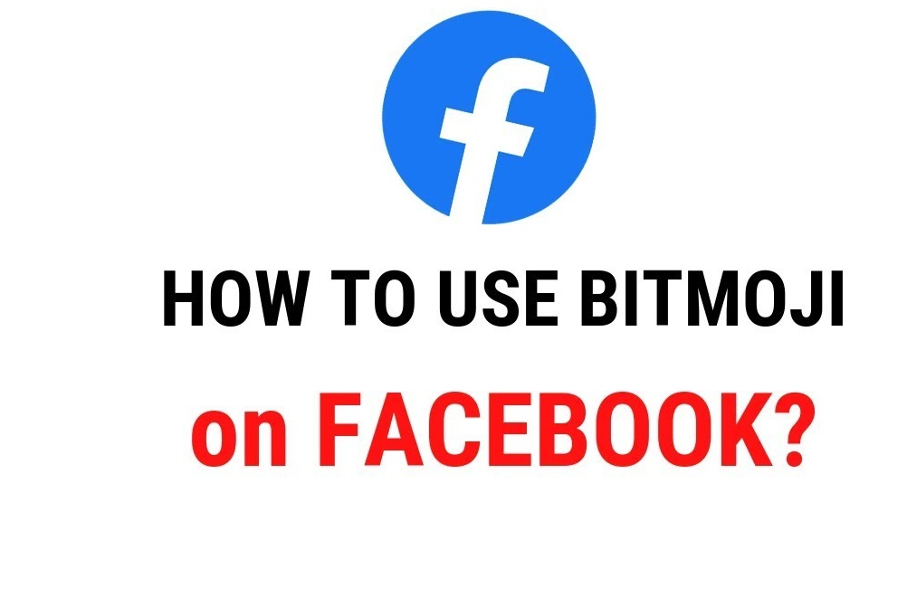 How to Use Bitmoji on Facebook