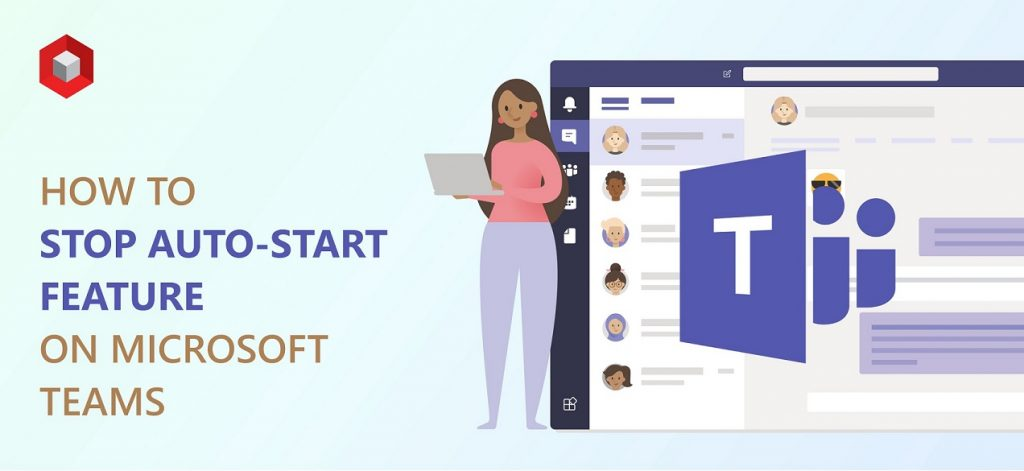 Stop Microsoft Teams from Starting Automatically Windows 10