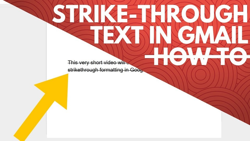 Use Strikethrough Text in Gmail